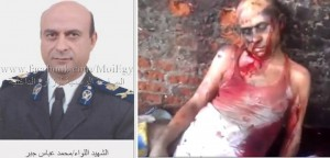General Mohammed Abbas Gabr brutally tortured and slaughtered by Brotherhood militia on 15 august 2013 - Kirdassa police station massacre