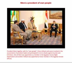 Morsi sitting in the presidential palace celebrating 6 October War Memory with the terrorists who killed Sadat and practiced terror acts against the Egyptian Community