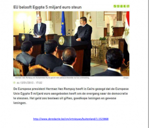 President Van Romuy stood on the podium next Morsi to promise one billion Euro from EU