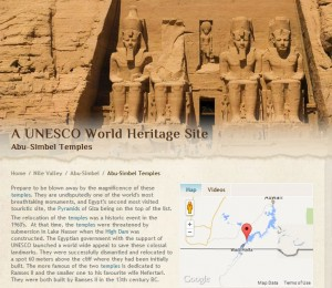 The gigantic façade of Ramses II temple represents four colossal seated figures of Ramses. The façade is 119 feet wide, 100 feet high, and the statues are each 67 feet high. The façade door leads to the interior of the temple is a 185 feet long man-made rock cave that leads to a series of halls and rooms. The most remarkable feature of the temple of Abu-Simbel is that the construction is oriented in a way that twice a year, the morning sun rays shine through the length of the inner temple cave and illuminate the statues of the four gods seated at the end of the cave.