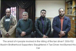 The arrest of 4 Muslim Brothers supporters slaughtered a taxi driver in Mansoura city on 16 december 2013